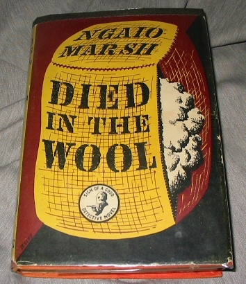 Died In The Wool, Marsh, Ngaio