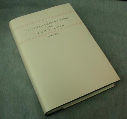 A Descriptive Bibliography of the Mormon Church Vol. 3 -  1853-1857, Crawley, Peter