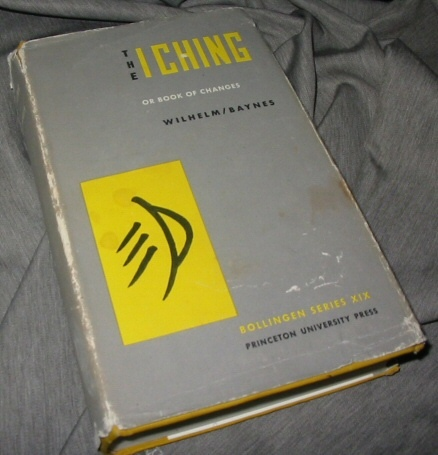 The I Ching -  or Book of Changes, Wilhelm, Richard ; Baynes, Cary F.