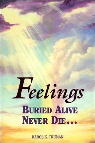 Image for FEELINGS BURIED ALIVE NEVER DIE...