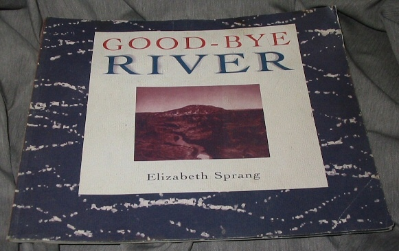 Good-Bye River, Sprang, Elizabeth