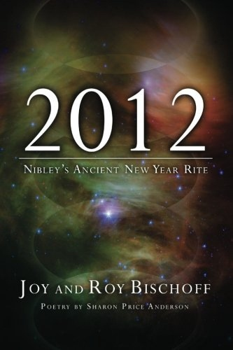 2012: Nibley's Ancient New Year Rite, Bischoff, Joy And Roy Bischoff Soberg