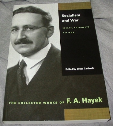Socialism and War -  Essays, Documents, Reviews, Hayek, F. A.