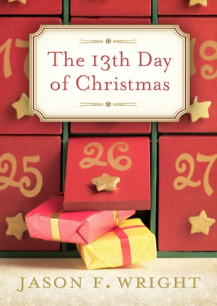 The 13th Day of Christmas, Wright, Jason F.