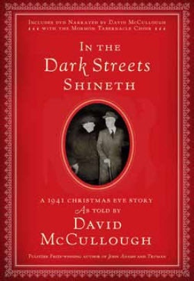 In the Dark Streets Shineth - A 1941 Christmas Eve Story