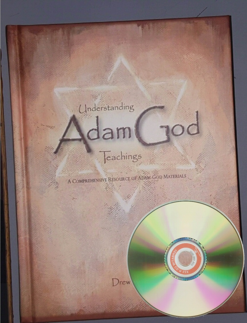 UNDERSTANDING ADAM-GOD TEACHINGS - A Comprehensive Resource of Adam - God Materials, Briney, Drew