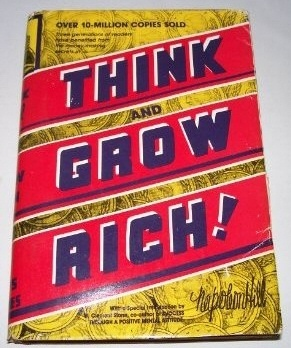 THINK AND GROW RICH -  Eaching for the First Time, the Famous Andrew Carnegie Formula for Money-Making, Based Upon the THIRTEEN PROVEN STEPS to RICHES., Hill, Napoleon
