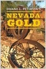 Nevada Gold, Petersen, Duane L