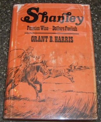 Shanley -  Pennies Wise-Dollars Foolish, Harris, Grant B.