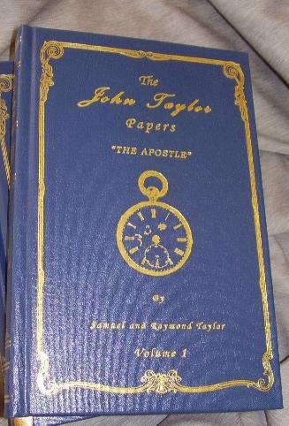 THE JOHN TAYLOR PAPERS - 2 VOL SET -  Vol 1, 1836-1877 the Apostle and Vol 2, 1877-1887 the President, Taylor, Samuel W. and Taylor, Raymond W.