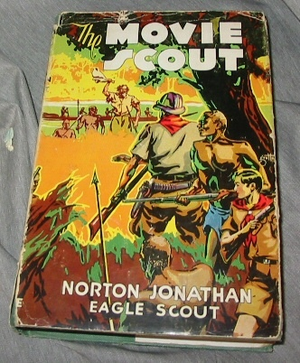 The Movie Scout Or the Thrill Hunters, Jonathan, Norton - Eagle Scout