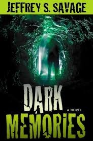 Dark Memories, Savage, Jeffrey S.
