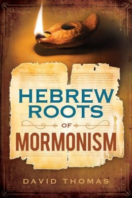 Hebrew Roots of Mormonism, Thomas, David