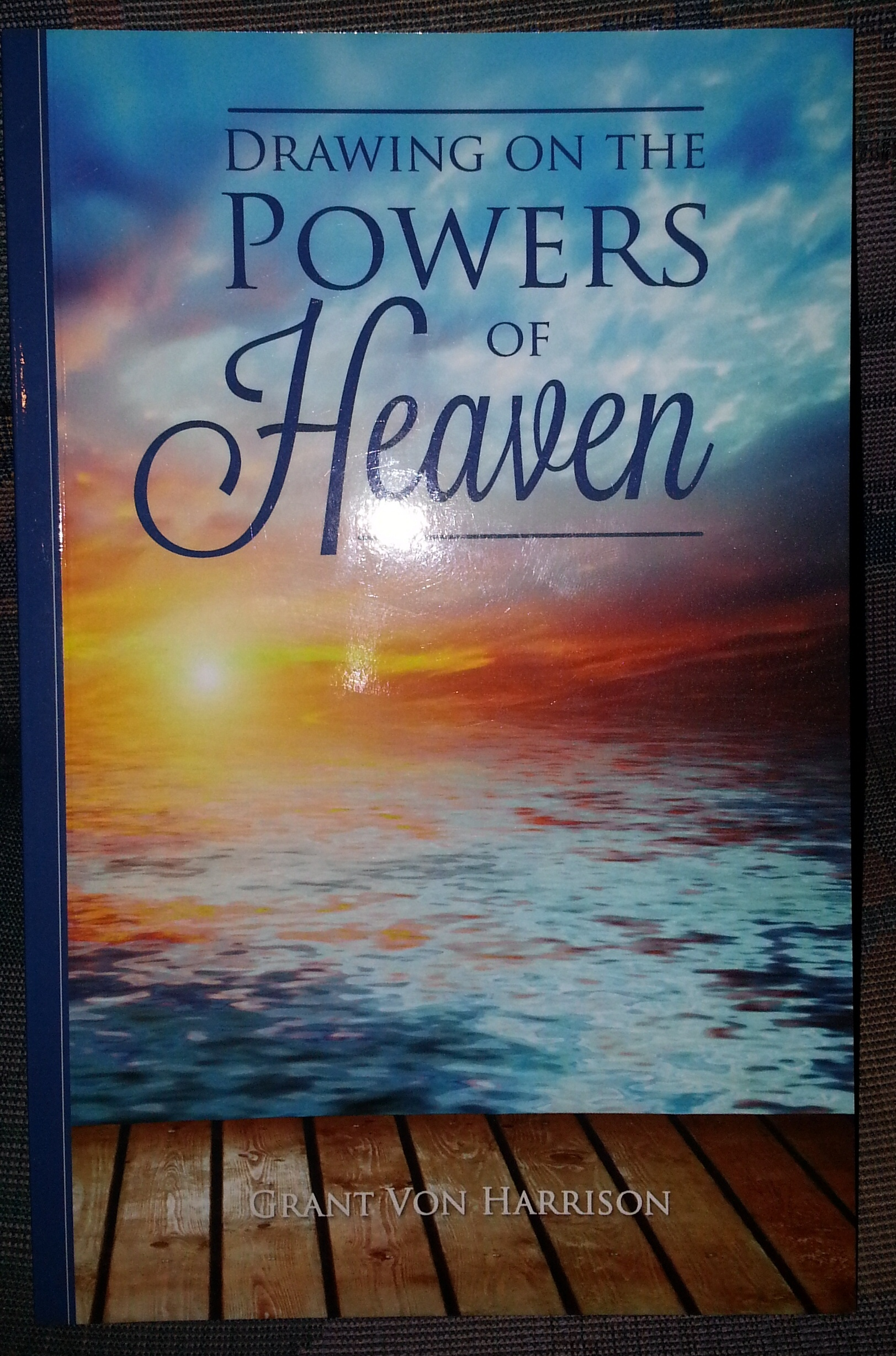 Drawing on the Powers of Heaven, Von Harrison, Grant
