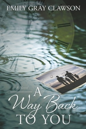 A Way Back To You -  A novel