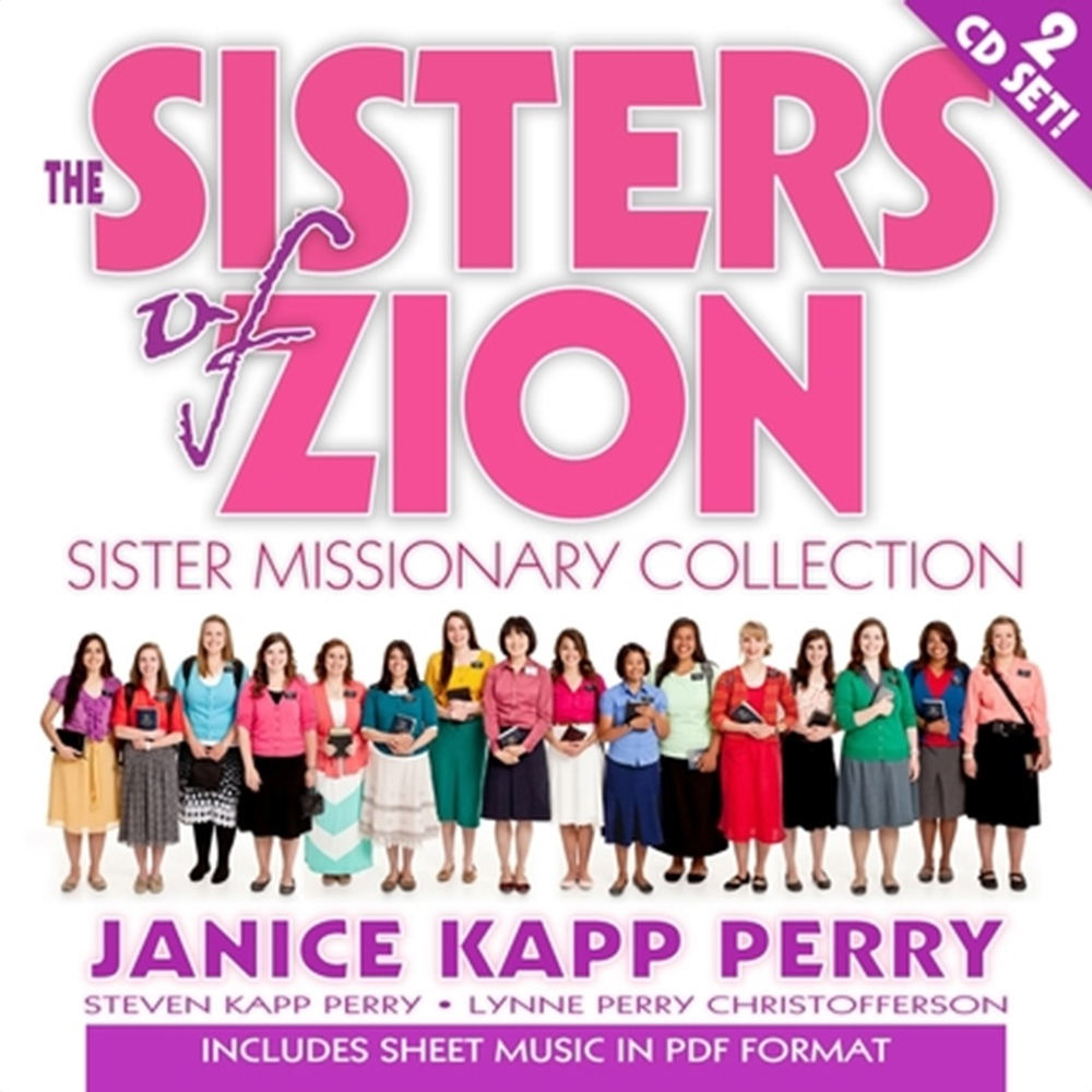 The Sisters of Zion - Music CD, Perry, Janice Kapp and Steven Kapp Perry and Lynn Perry Christofferson