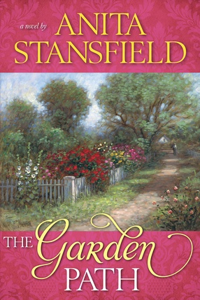 The Garden Path -  A Novel, Stansfield, Anita