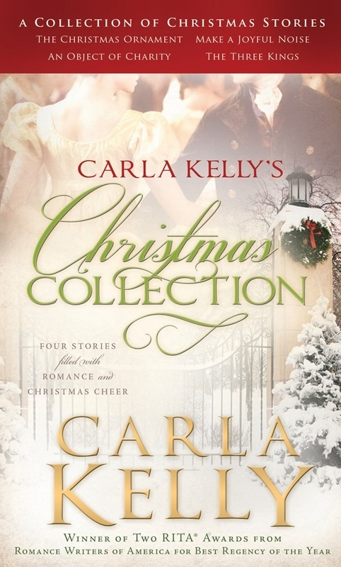 Christmas Collection -  Four Stories Filled With Romance and Christmas Cheer, Kelly, Carla