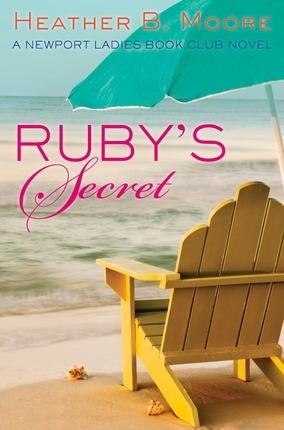 Ruby's Secret  A Newport Ladies Book Club Novel, Moore, Heather B. & H. B. Moore