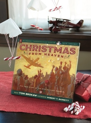 Christmas From Heaven -  The True Story of the Berlin Candy Bomber, Brokaw, Tom