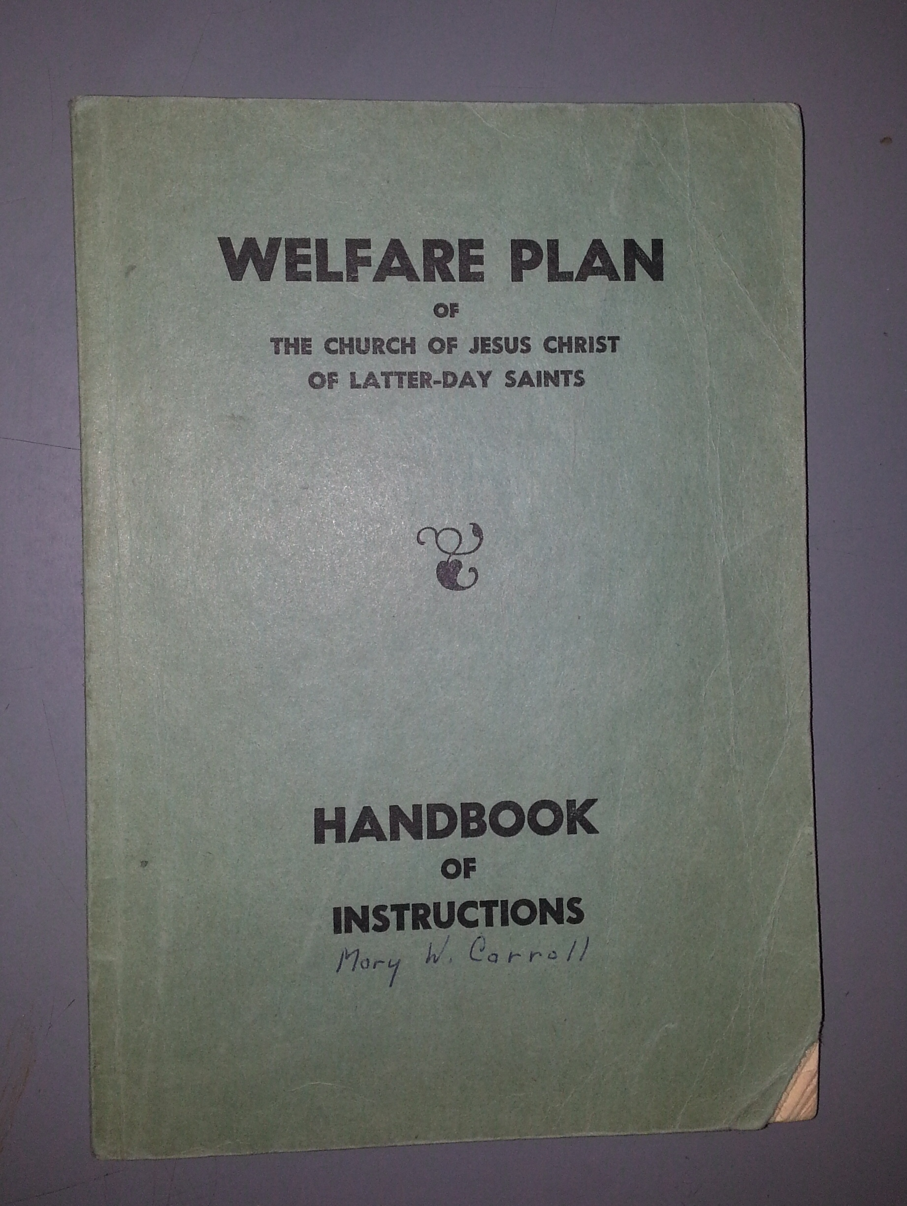Welfare Plan of the Church of Jesus Christ of Latter-Day Saints (Handbook of Instructions)