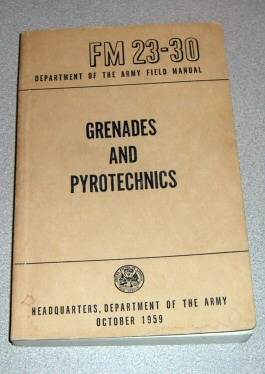 Image for FM 23-30 Grenades and Pyrotechnics - 1959