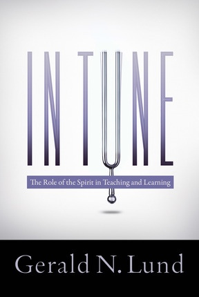 In Tune: The Role of the Spirit in Teaching and Learning