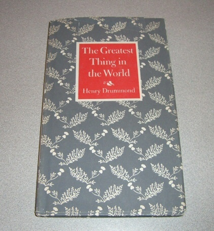 The Greatest Thing in the World, Drummond, Henry