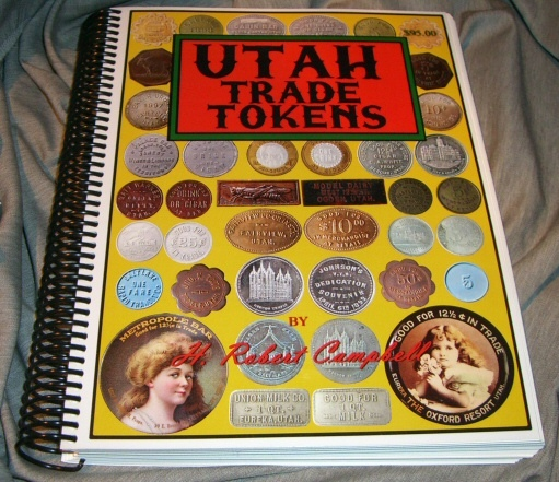 Utah Trade Tokens, H. Robert Campbell
