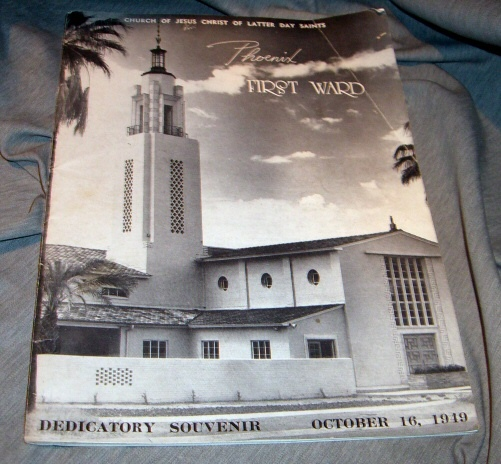 Phoenix (Arizona) First Ward Dedicatory Souvenir - October 16, 1949, Church Of Jesus Christ Of Latter-Day Saints