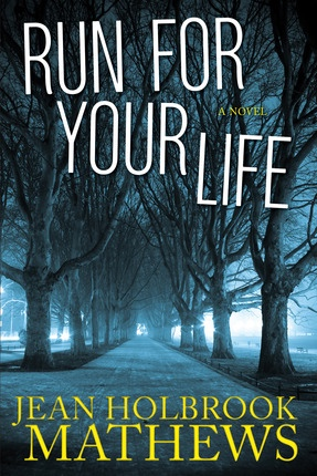 Image for Run For Your Life -   A novel