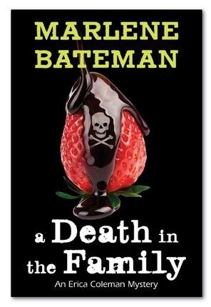 A Death in the Family -  An Erica Coleman Mystery, Bateman, Marlene