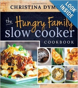 The Hungry Family Slow Cooker Cookbook, Dymock, Christina