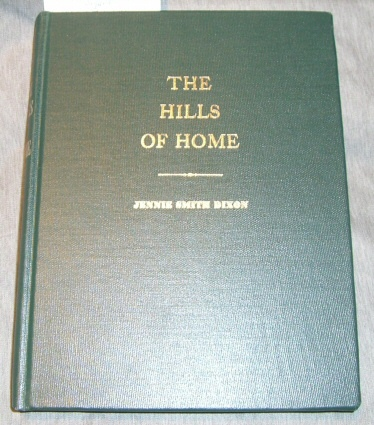 The hills of home: Historical times and tales of the Sabula community, Dixon, Jennie Smith
