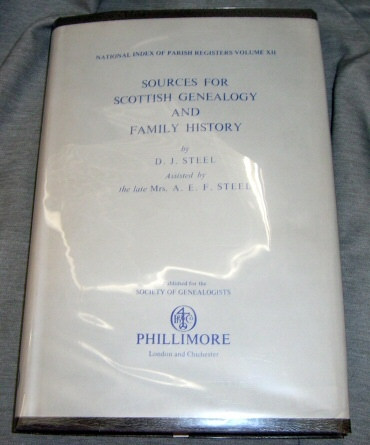 National Index Of Parish Registers Volume XII -   Sources For Scottish Genealogy And Family History, Steele, D. J.