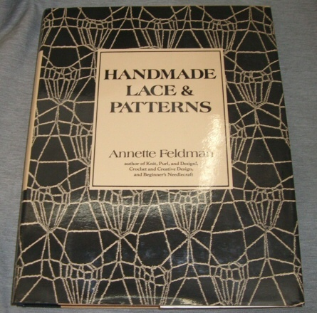 Handmade Lace and Patterns, Feldman, Annette