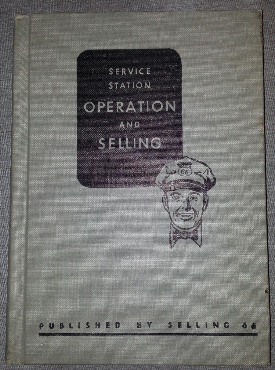 Service Station Operation and Selling (A Handbook for Management and Training Manual for Driveway Salesmen), Selling 66