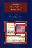 MEDICAL APHORISMS - Treatises 6-10 ; a Parallel Arabic-English Edition, Edited, Translated, and Annotated by Gerrit Bos