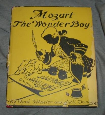 Mozart the Wonder Boy, Opal Wheeler and Sybil Deucher