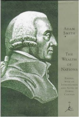 The Wealth of Nations, Smith, Adam &  Edwin Cannan