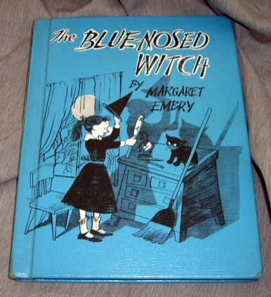The Blue Nosed Witch, Embry, Margaret & Carl Rose