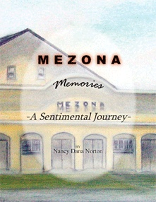 MEZONA MEMORIES. A Sentimental Journey., NORTON, Nancy Dana. Illustrated by Daisy Norton.