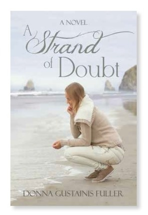 A Strand of Doubt -  a novel, Fuller, Donna Gustainis