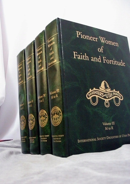 Pioneer Women of Faith and Fortitude - 4 Volume Set - International Daughters of Utah Pioneers, International Society Of The Daughters Of The Utah Pioneers
