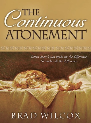 THE CONTINUOUS ATONEMENT, Wilcox, Brad