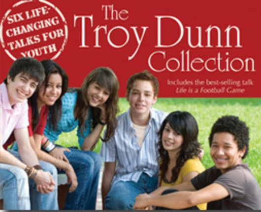 The Troy Dunn Collection - Six Life Changing Talks for Youth, Dunn, Troy