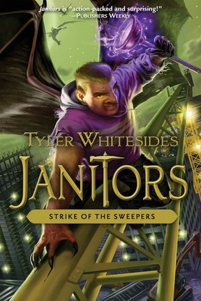 Strike of the Sweepers -  Janitors, Book 4, Whitesides, Tyler