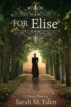 For Elise -  A Novel, Eden, Sarah M.