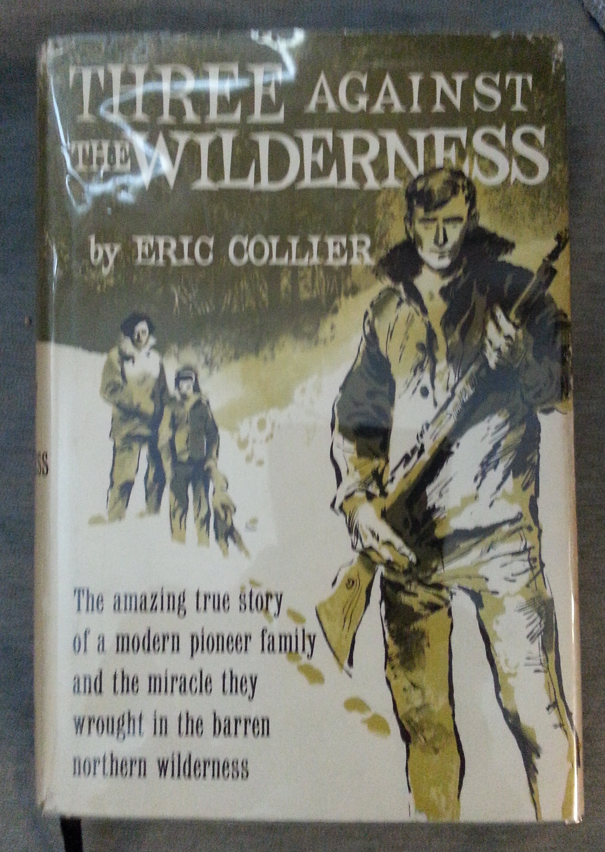 Three Against The Wilderness., Collier, Eric