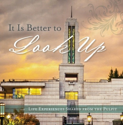 It is Better to Look Up;   Life Experiences from the Pulpit, Compilation
